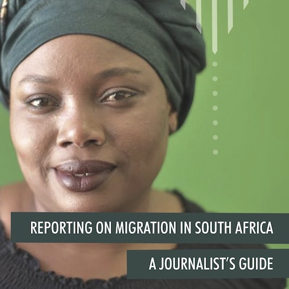 Scalabrini Centre Cape Town Reporting on Migration in South Africa Journalists Guide 2019 c 2